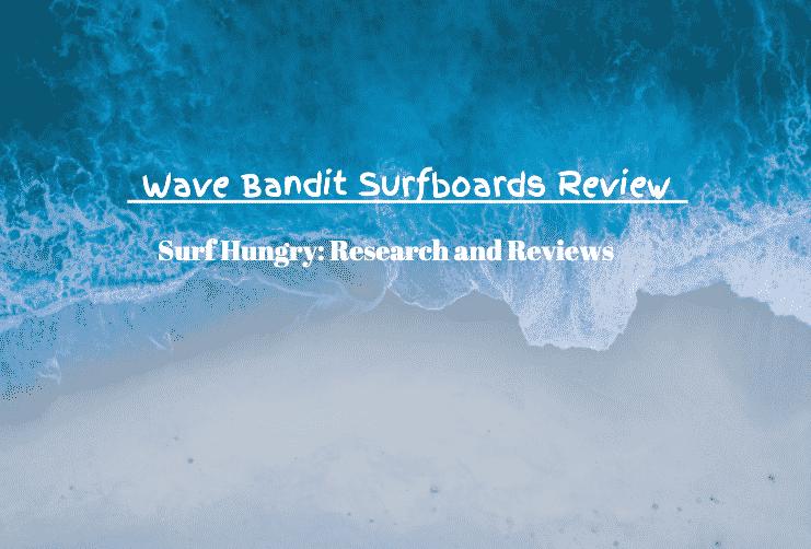 wave bandit surfboards