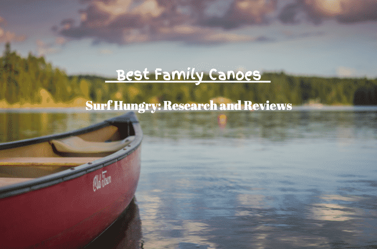 best family canoes