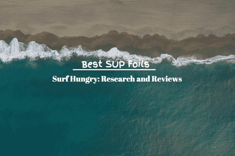 best sup foils