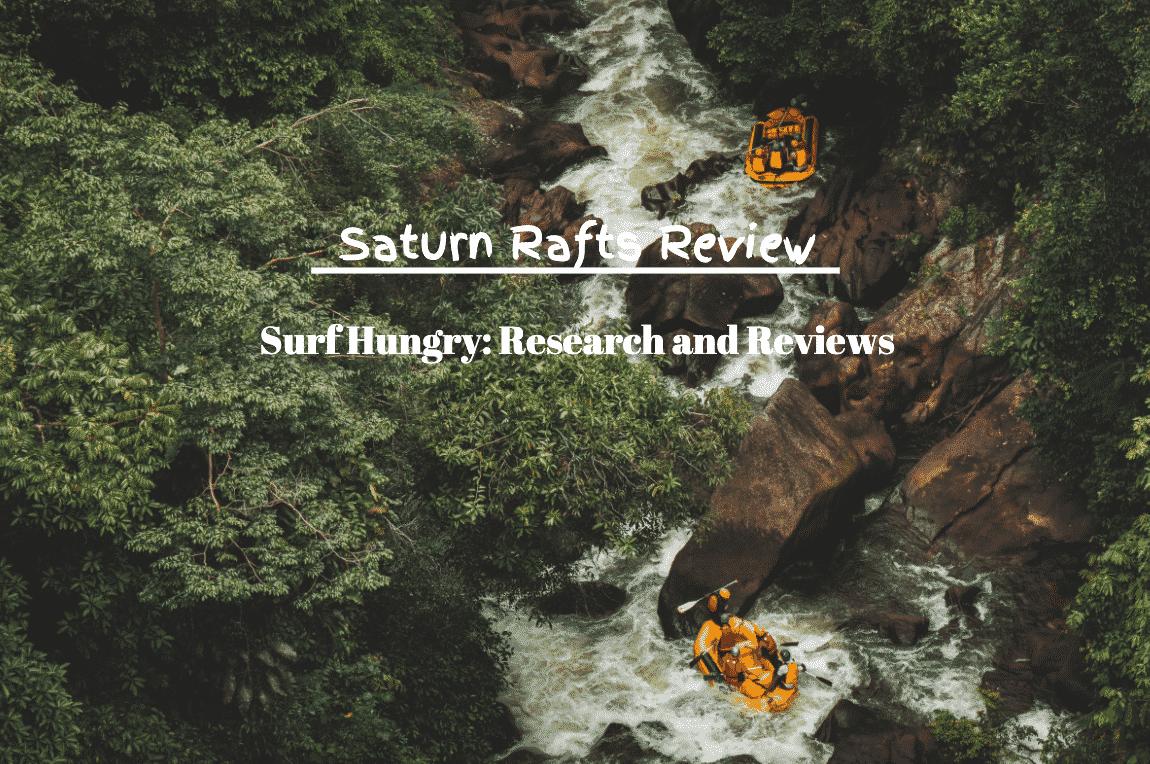 saturn rafts review