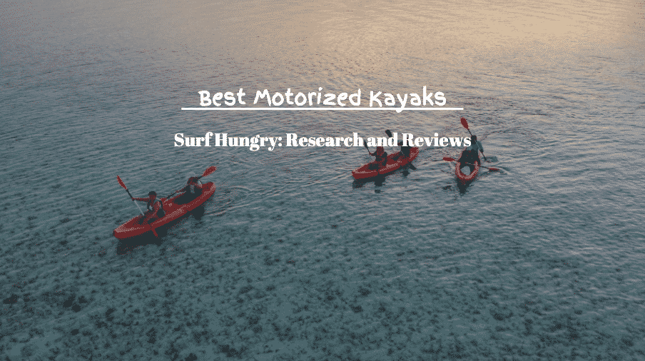 best motorized kayaks