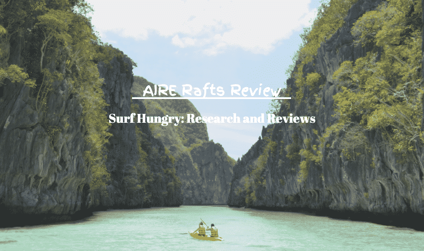 aire rafts review