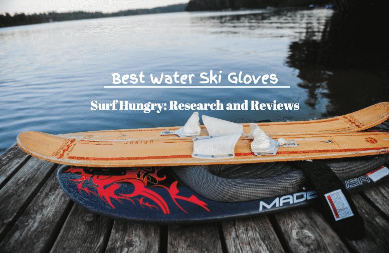best water ski gloves