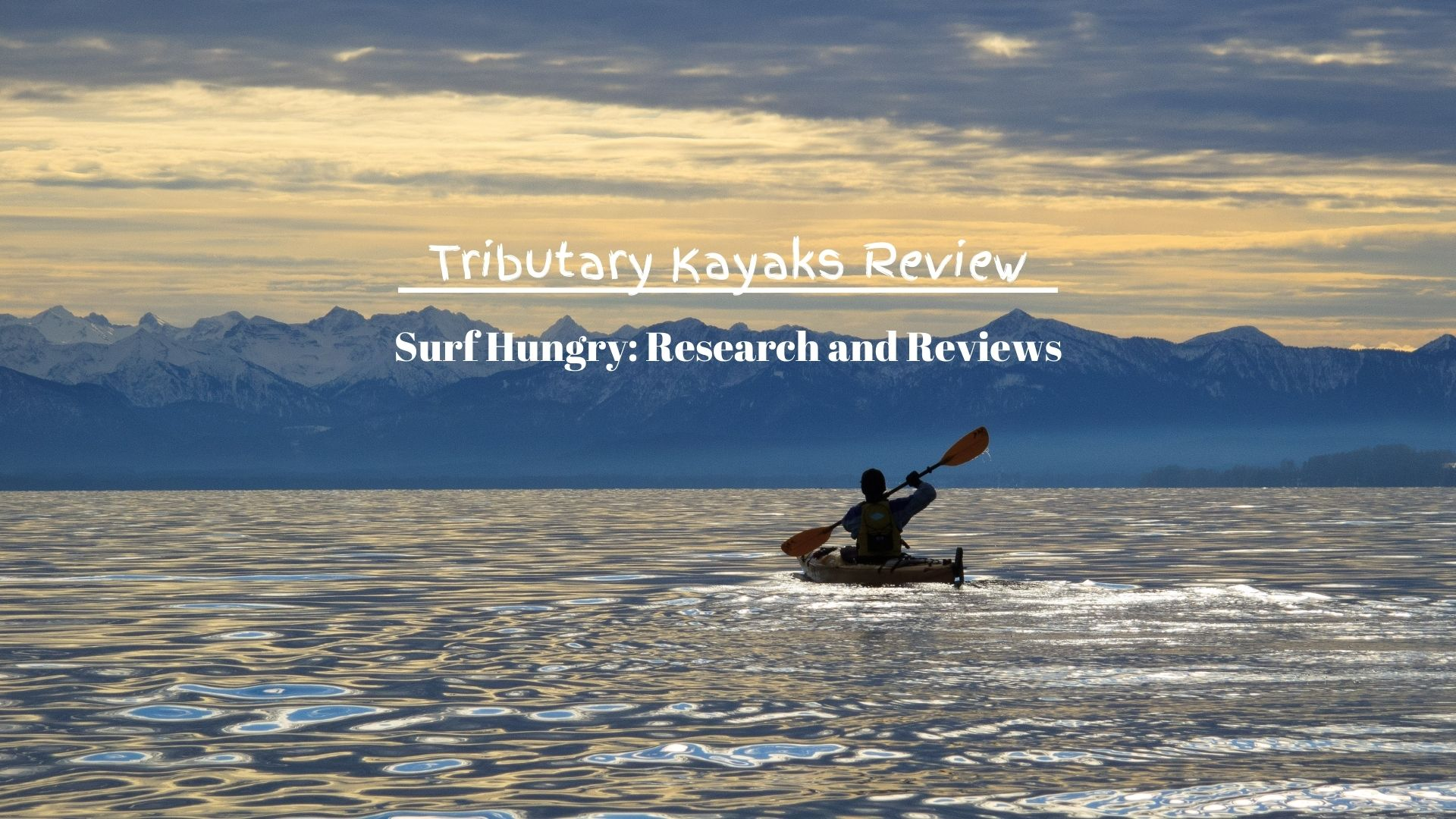 tributary kayaks review