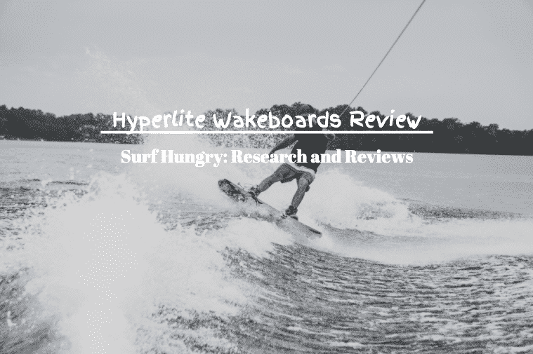 hyperlite wakeboards review