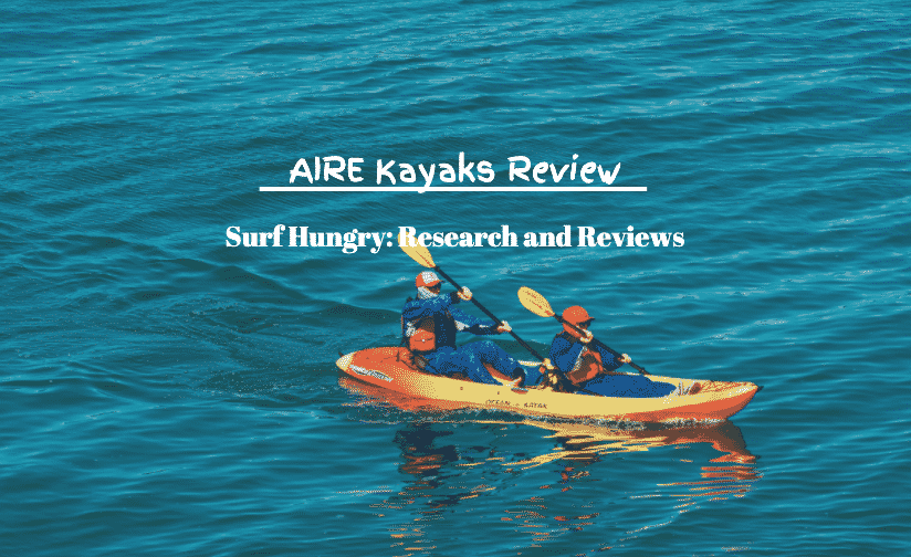aire kayaks review