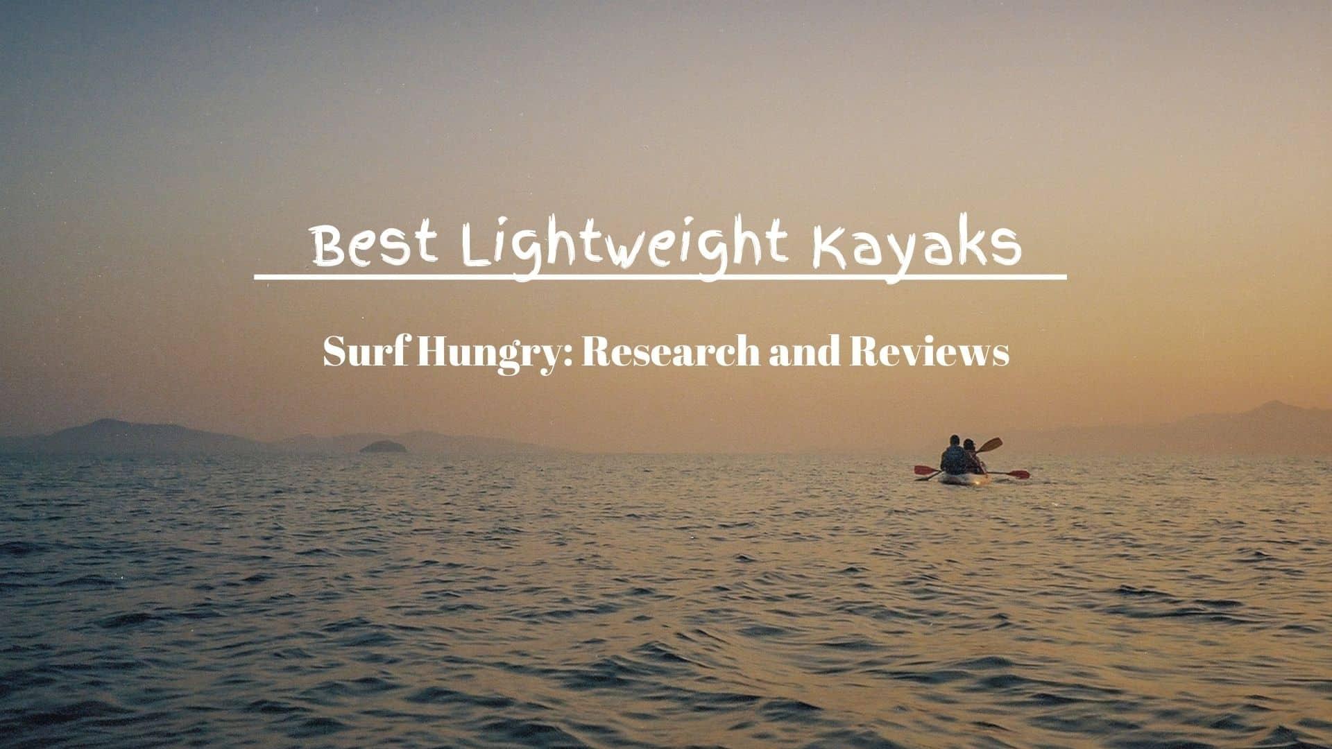 best lightweight kayaks