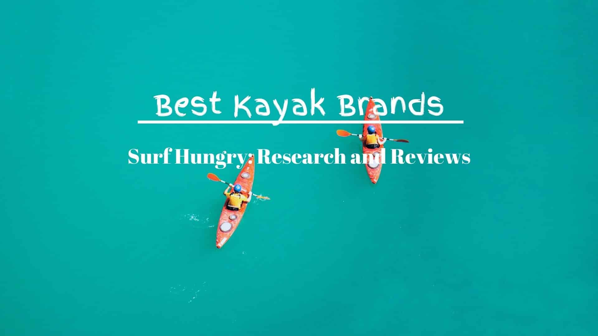 best kayak brands