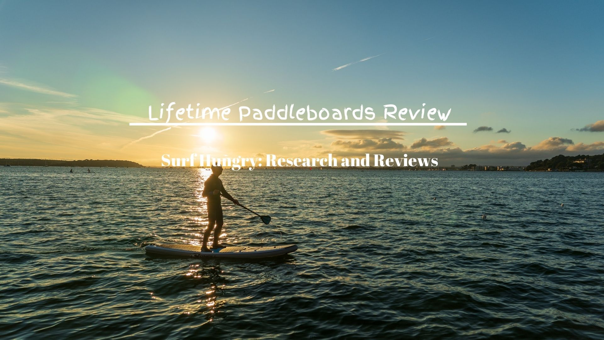 best lifetime paddleboards review