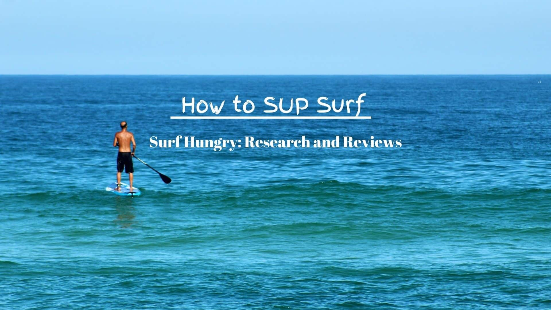 how to sup surf