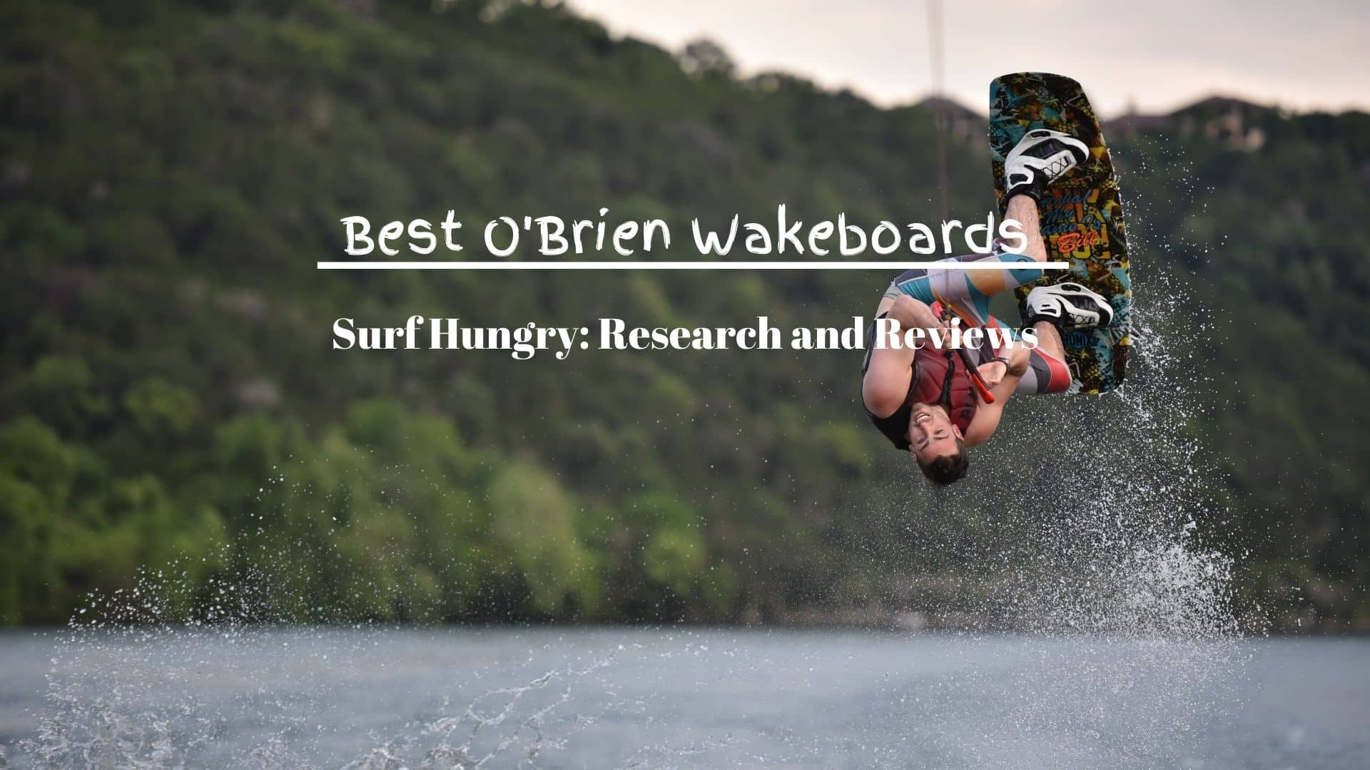 best o'brien wakeboards
