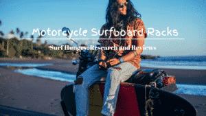 best motorcycle surfboard racks