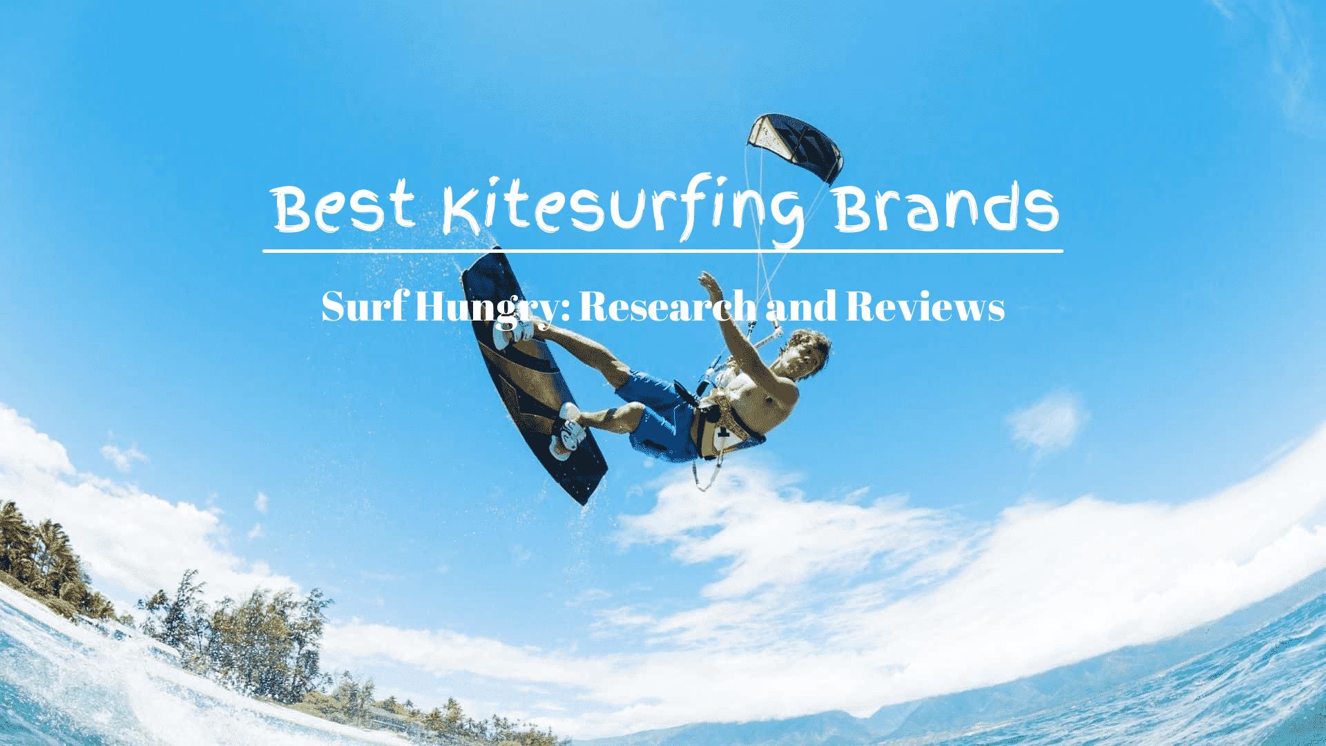 Best Kitesurfing Brands