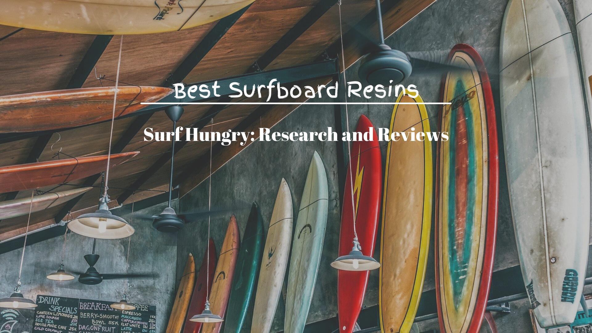 Best Surfboard Resins
