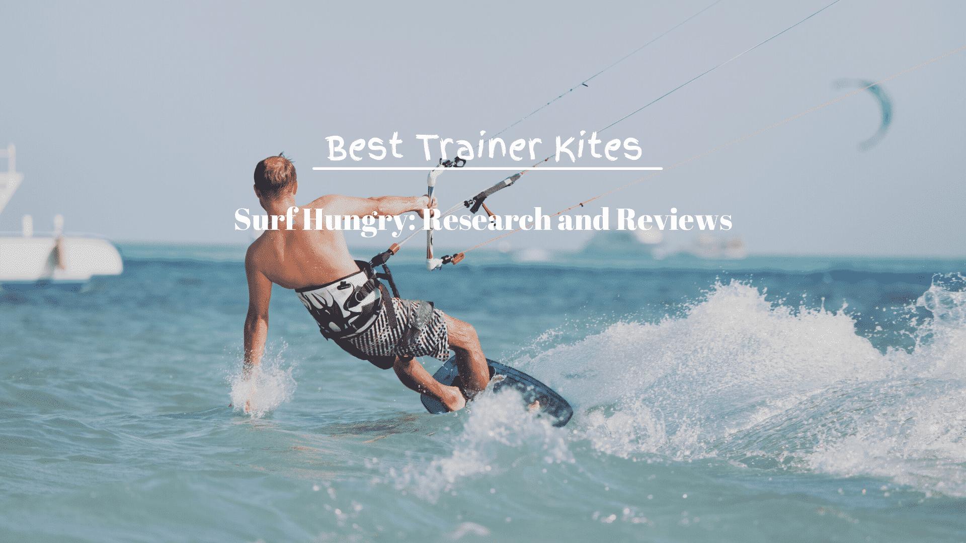 Best Trainer Kites