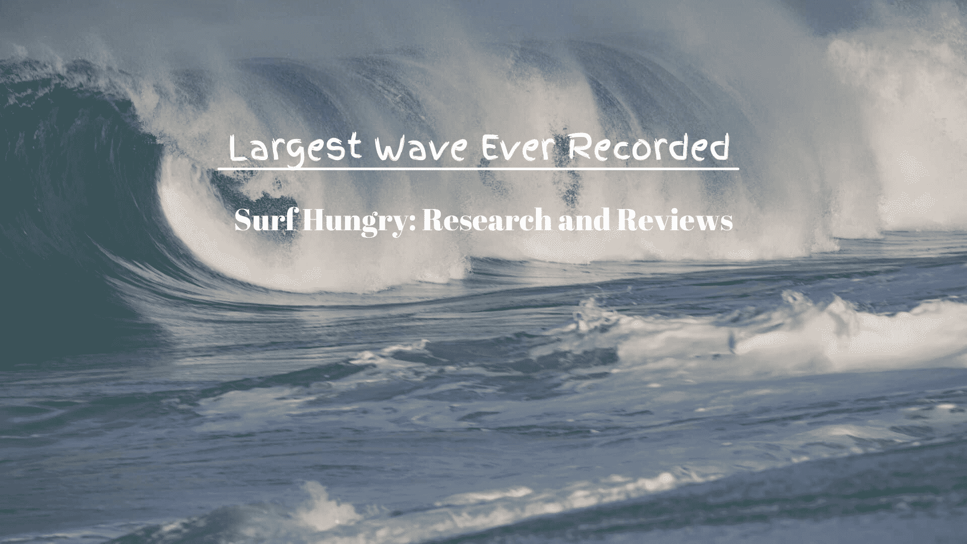 Largest Wave Ever Recorded