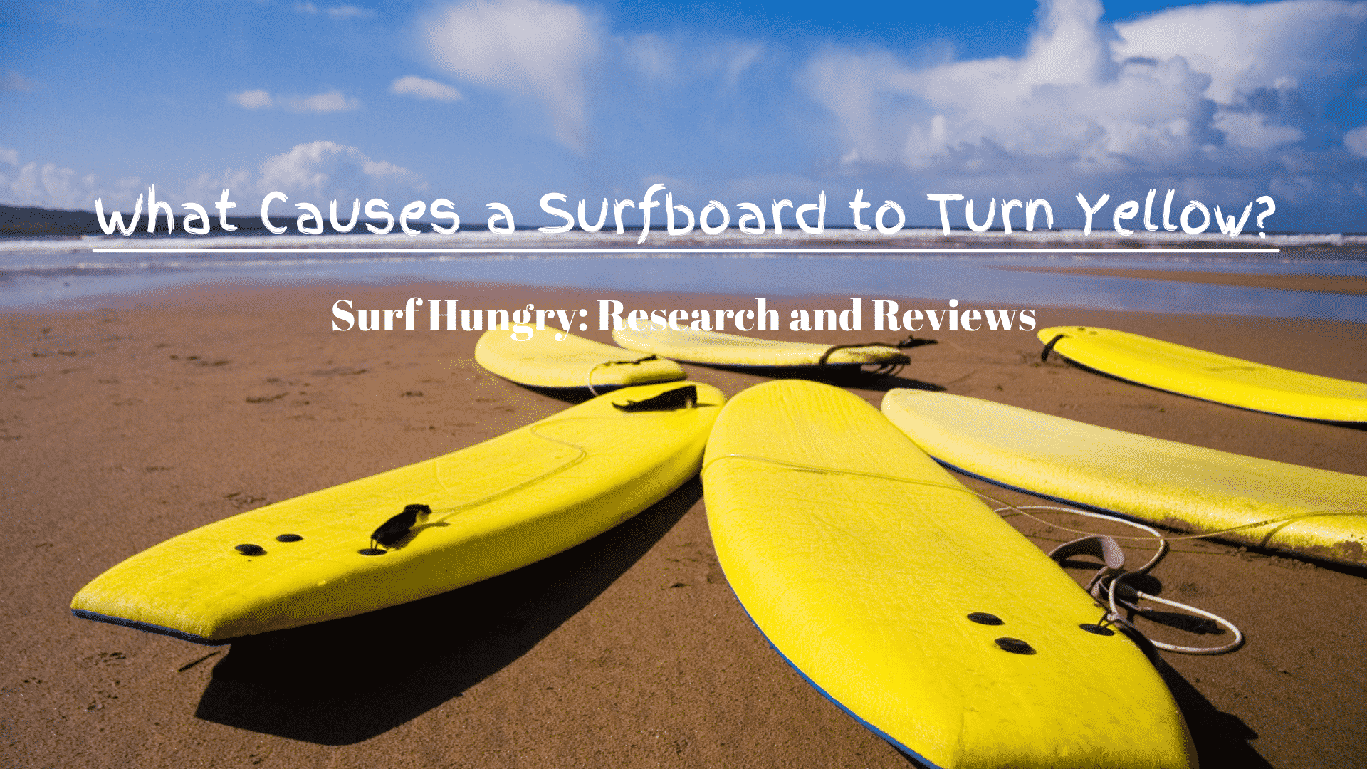 What Causes a Surfboard to Turn Yellow