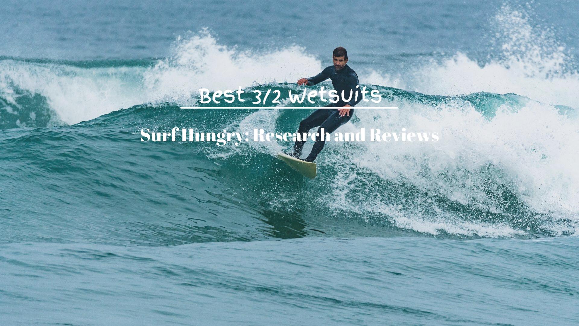Best 3/2 Wetsuits