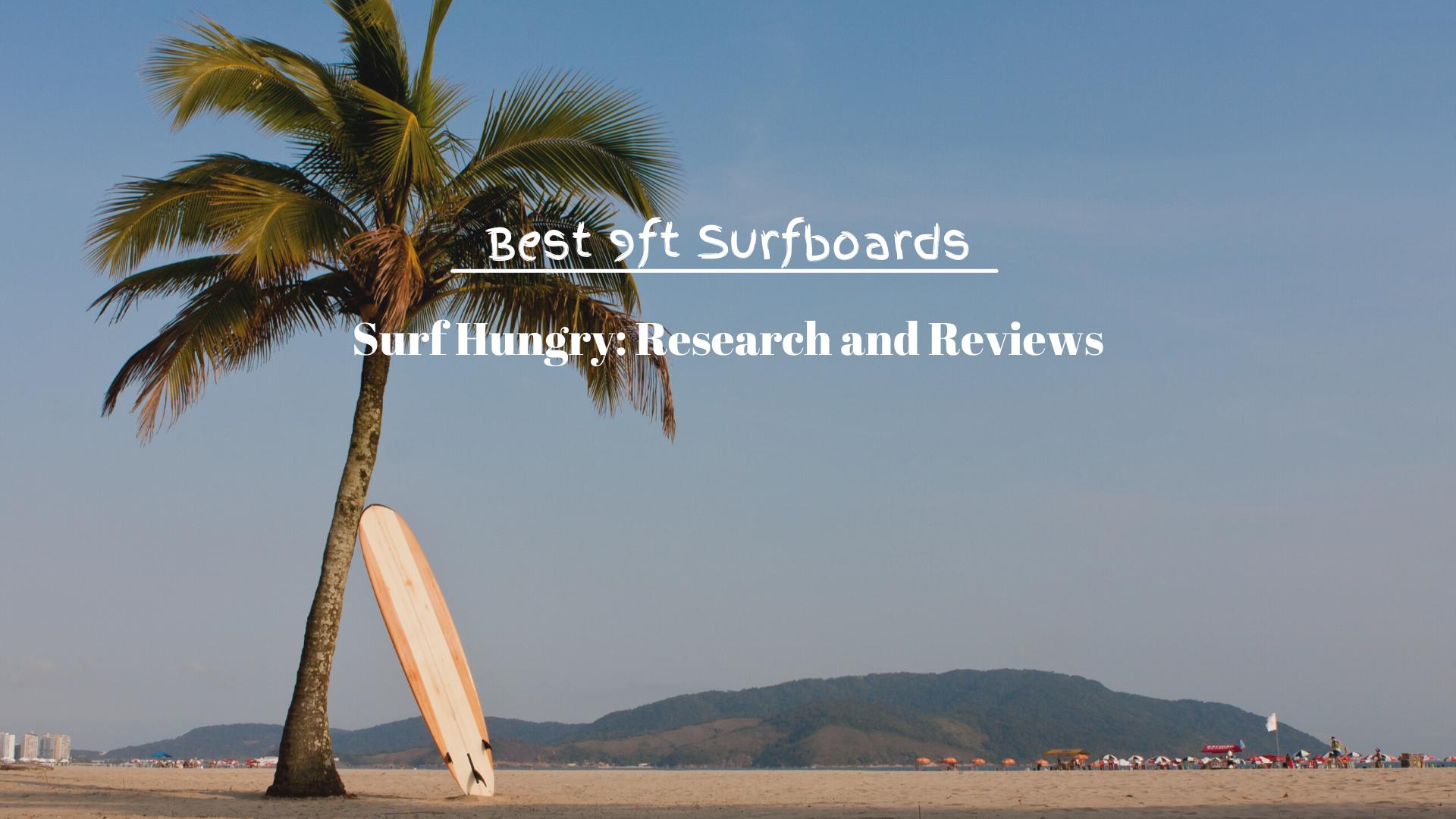Best 9ft Surfboards
