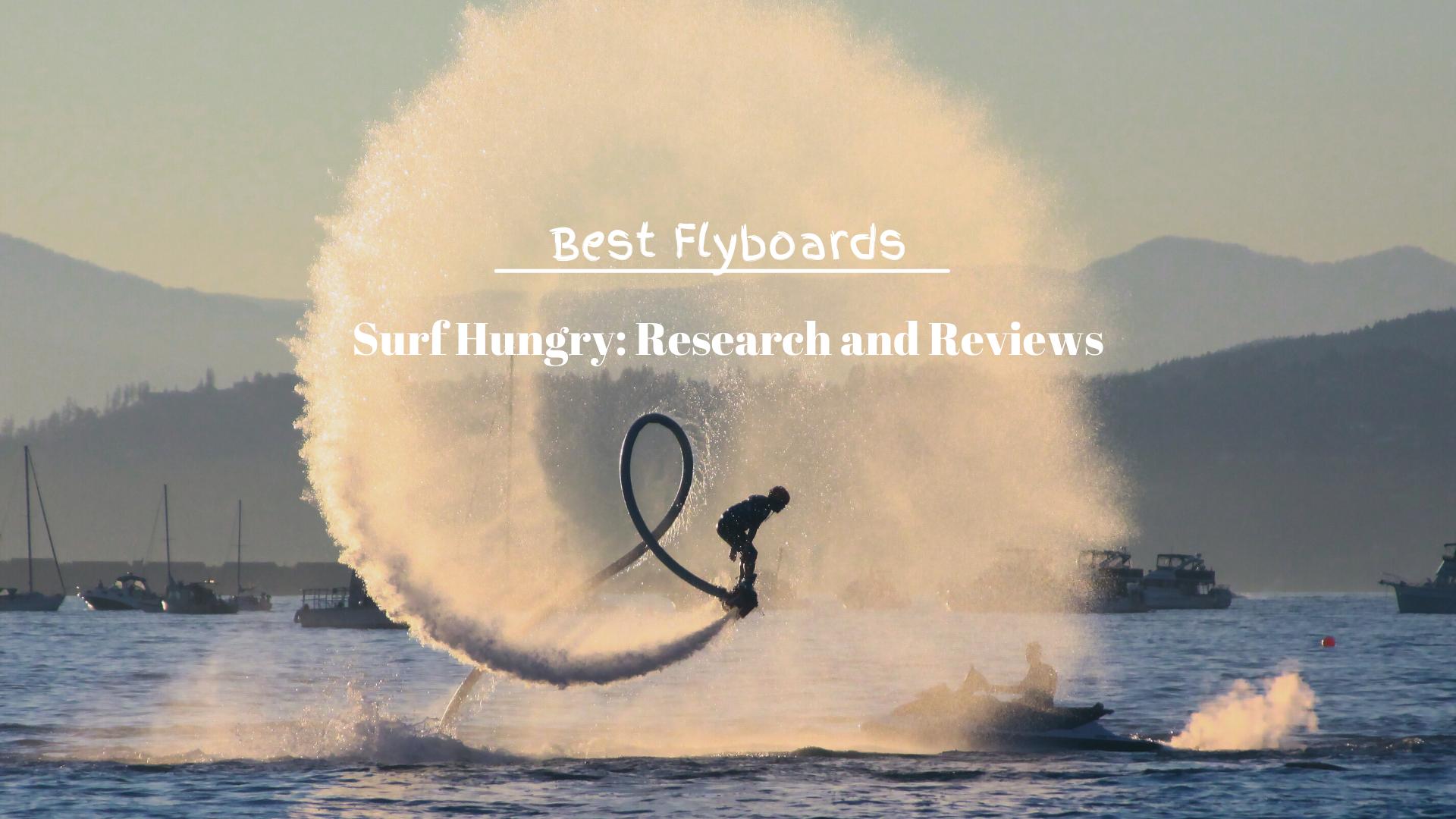Best Flyboards