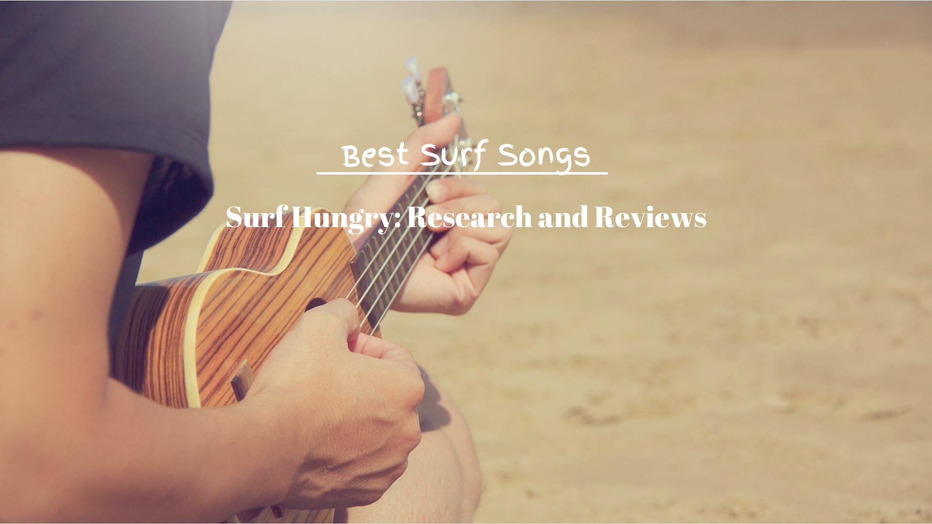 Best Surf Songs