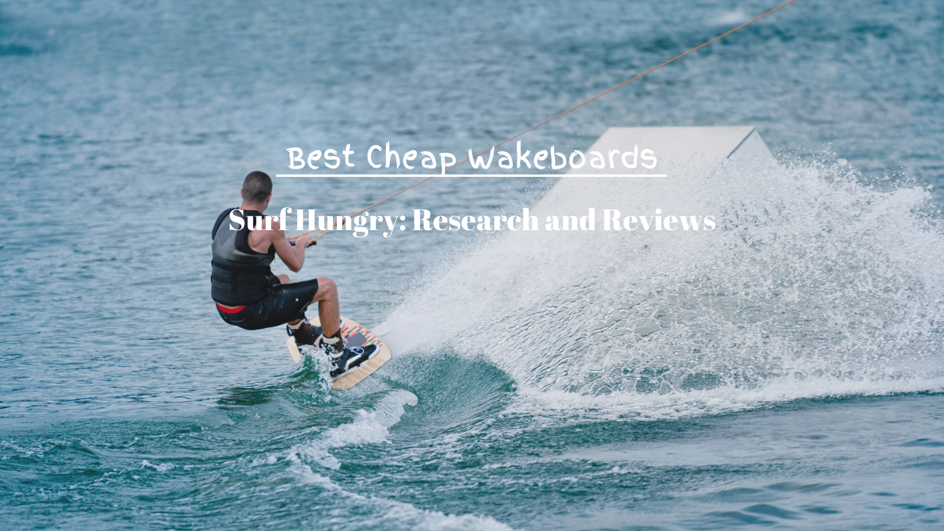 Best Cheap Wakeboards