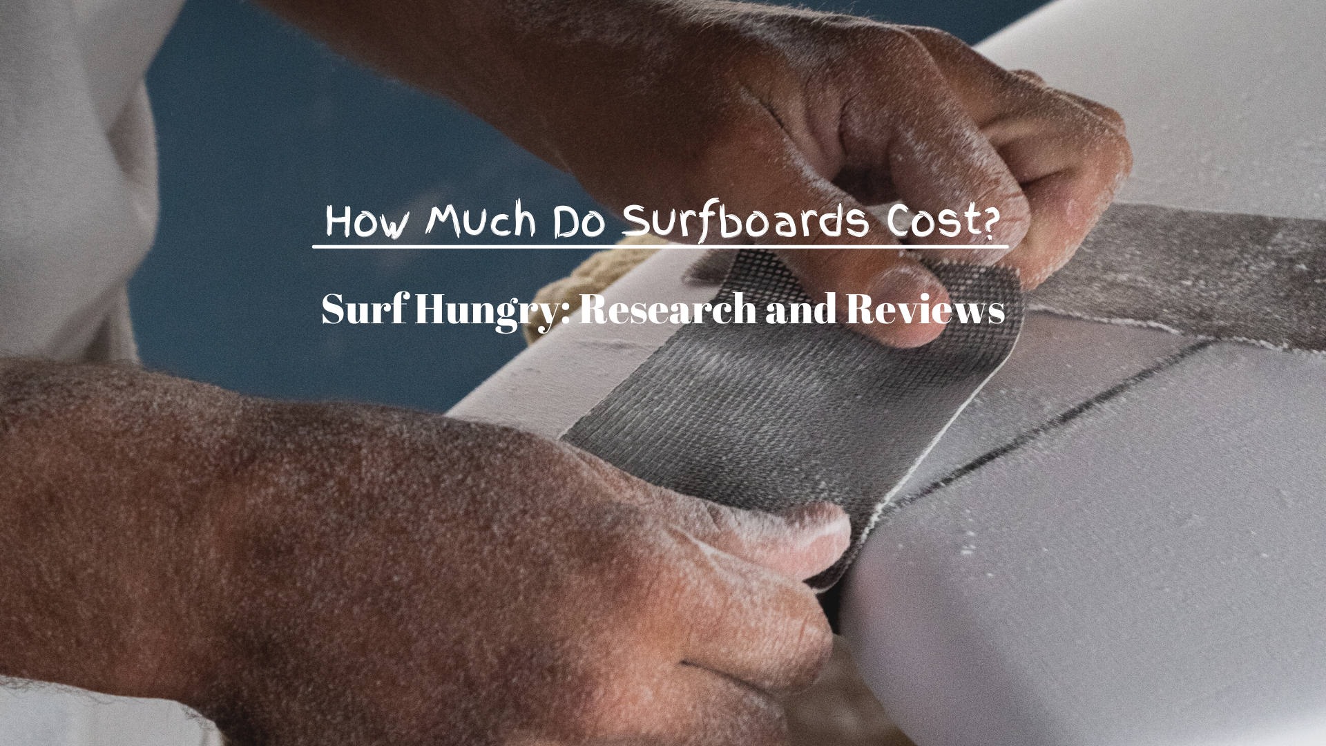 how much do surfboards cost